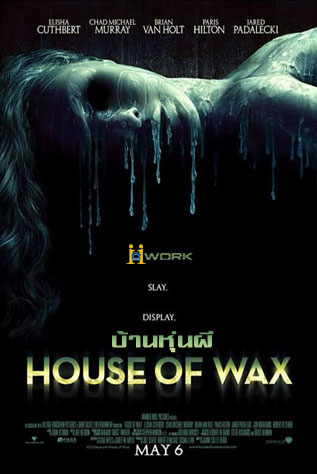 House of Wax บ้านหุ่นผี HD 2005
